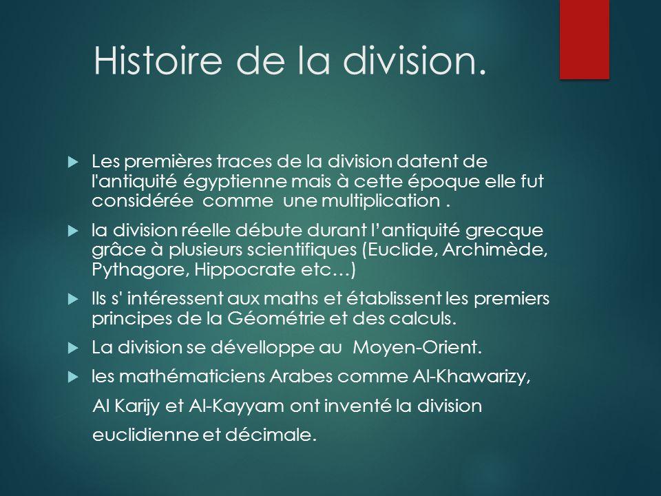 Histoire de la division.