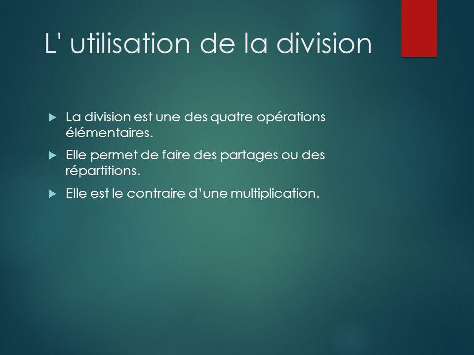 L utilisation de la division