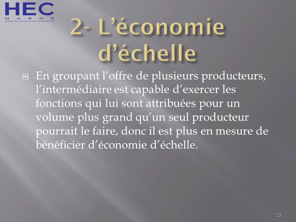 2- L'économie d'échelle