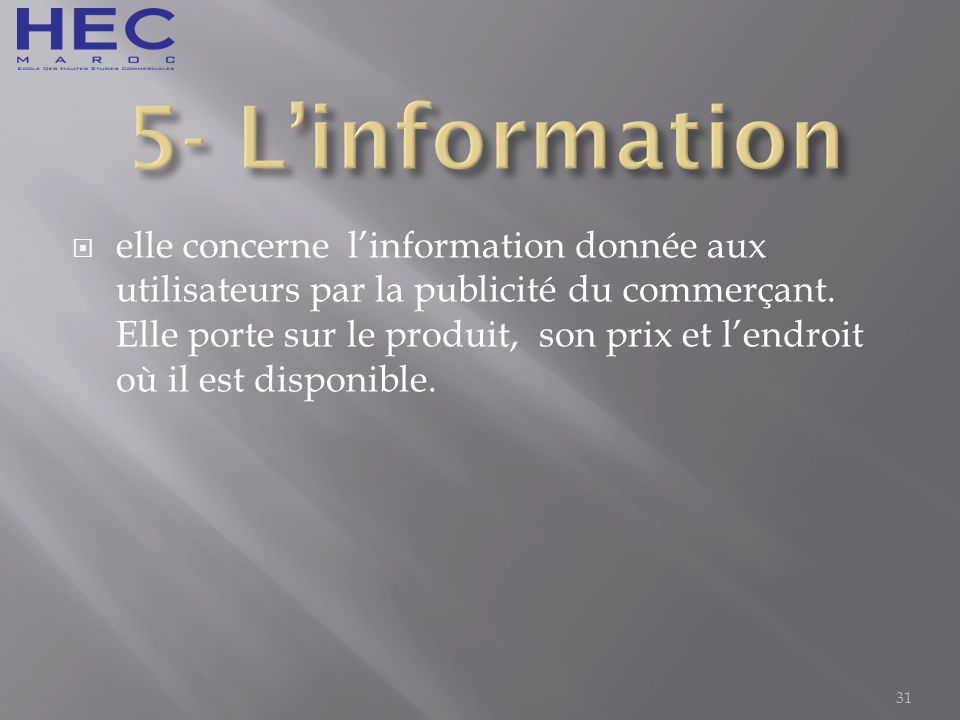 5- L'information