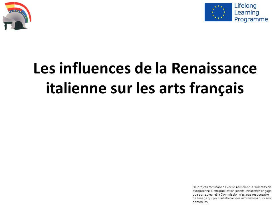 Les influences de la Renaissance italienne sur les arts français