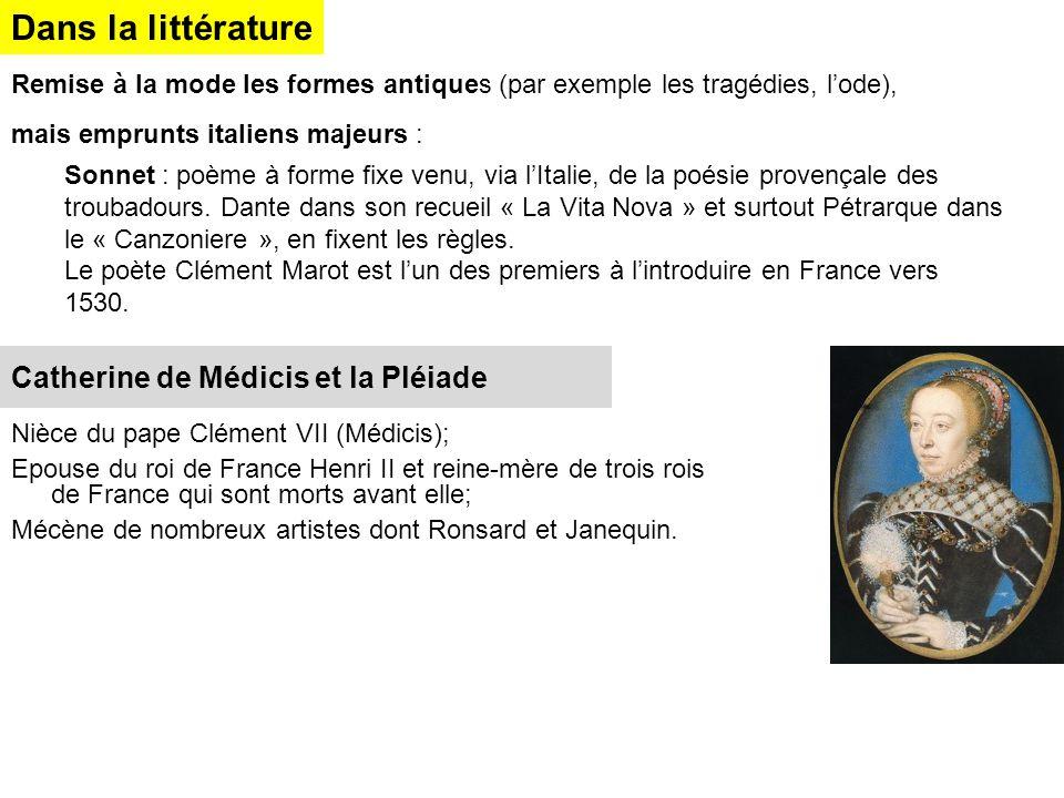 Dans la littérature Catherine de Médicis et la Pléiade