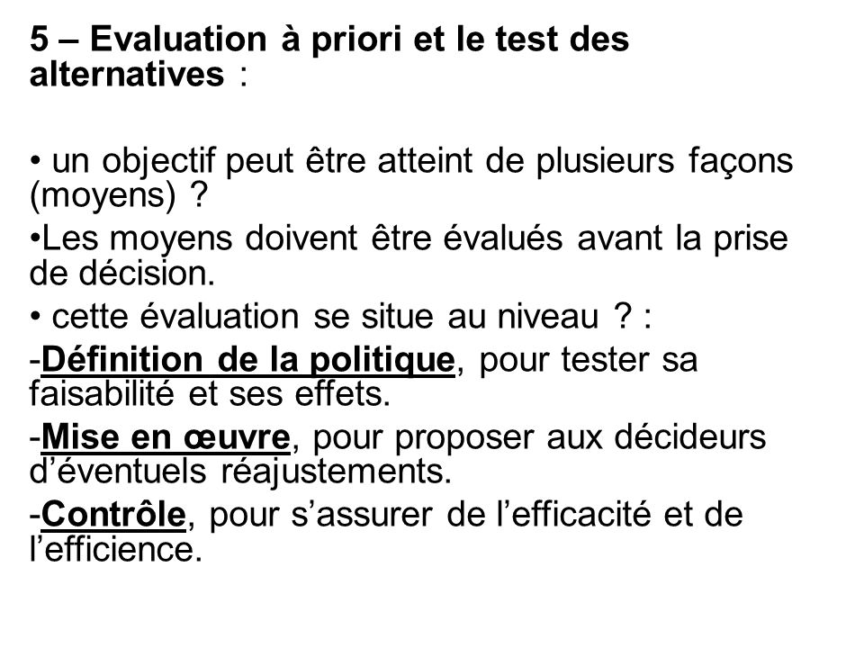 5 – Evaluation à priori et le test des alternatives :