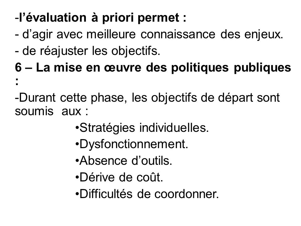 l'évaluation à priori permet :