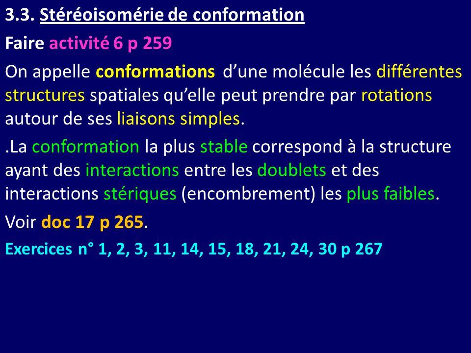 3.3. Stéréoisomérie de conformation Faire activité 6 p 259
