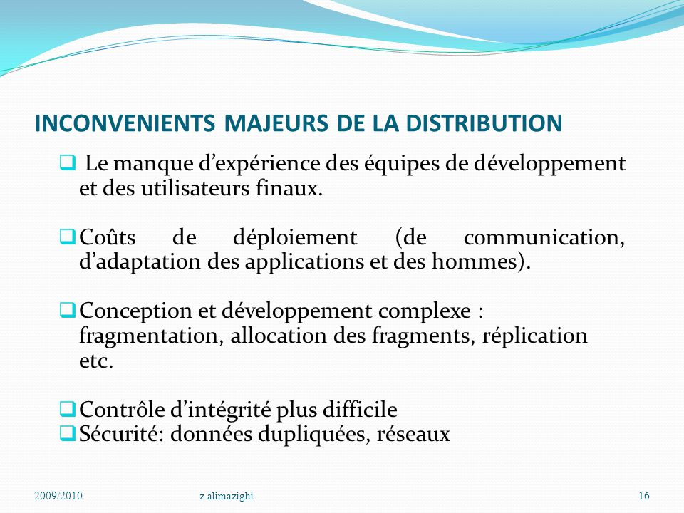 INCONVENIENTS MAJEURS DE LA DISTRIBUTION