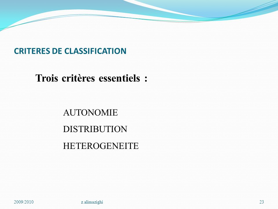 CRITERES DE CLASSIFICATION
