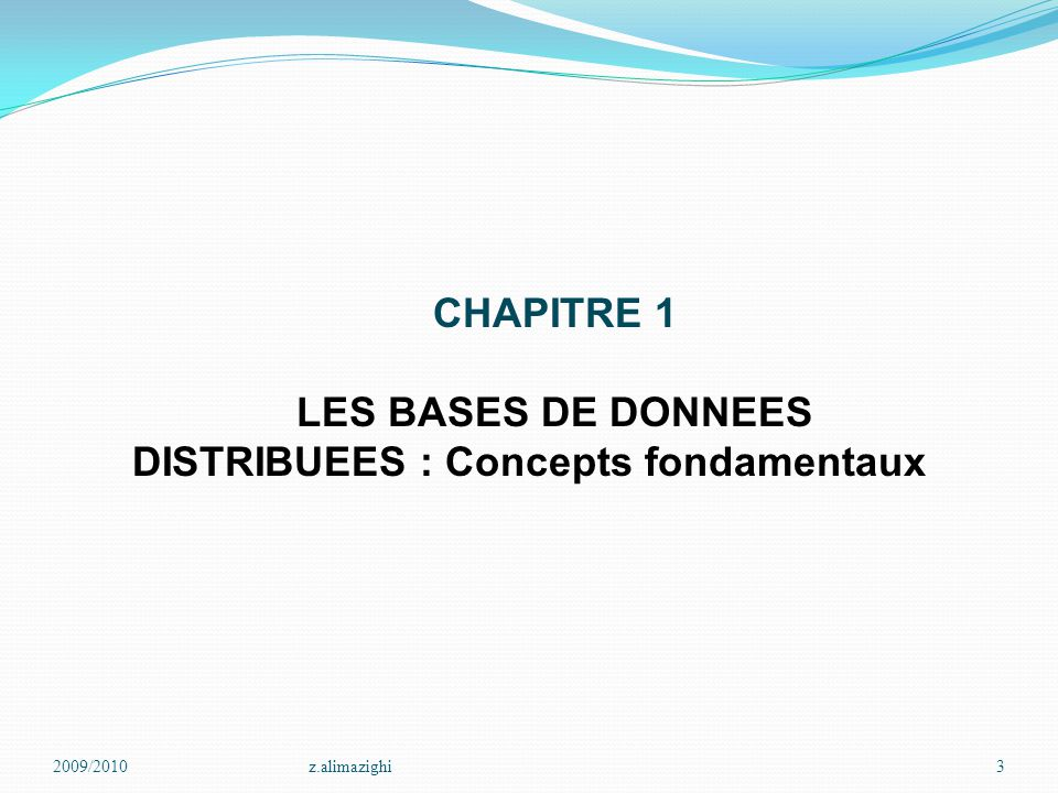 LES BASES DE DONNEES DISTRIBUEES : Concepts fondamentaux