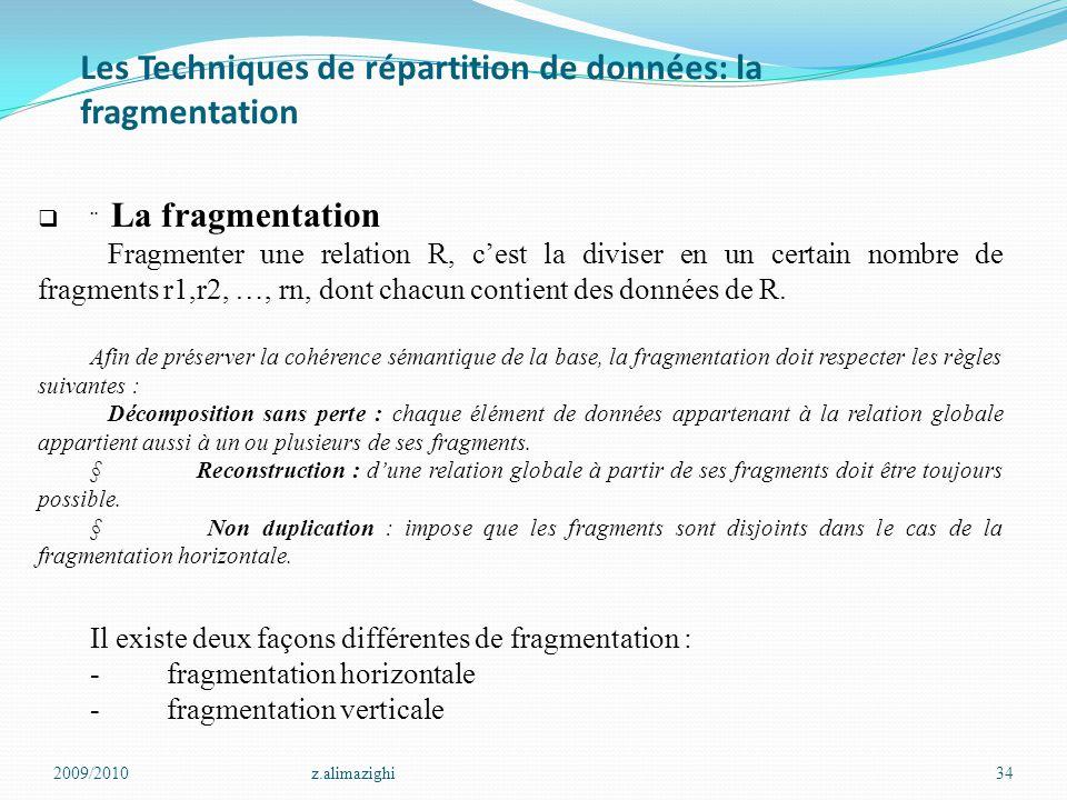 Les Techniques de répartition de données: la fragmentation