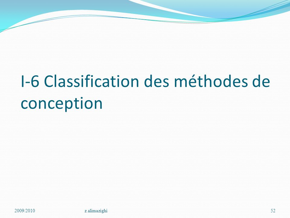 I-6 Classification des méthodes de conception