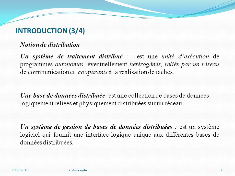 INTRODUCTION (3/4) Notion de distribution