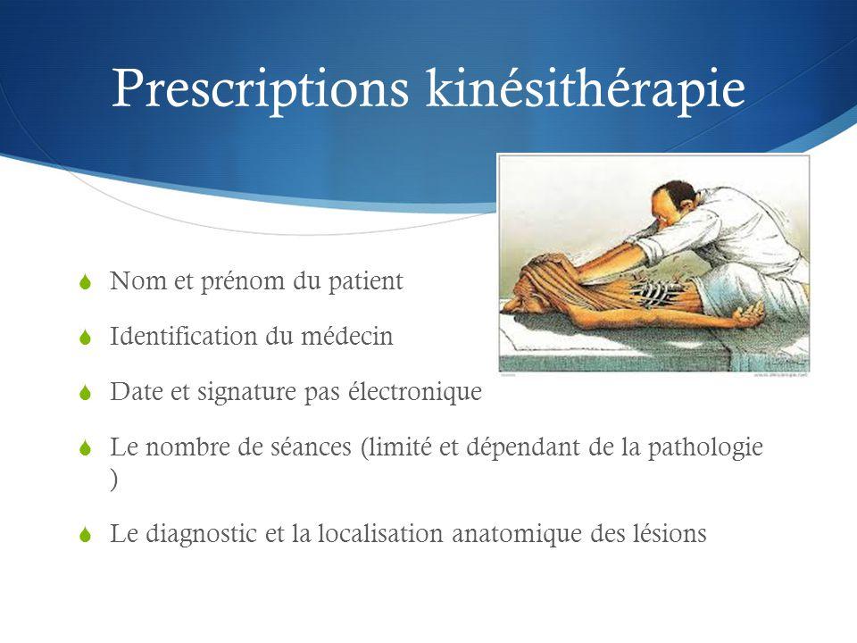 Prescriptions kinésithérapie