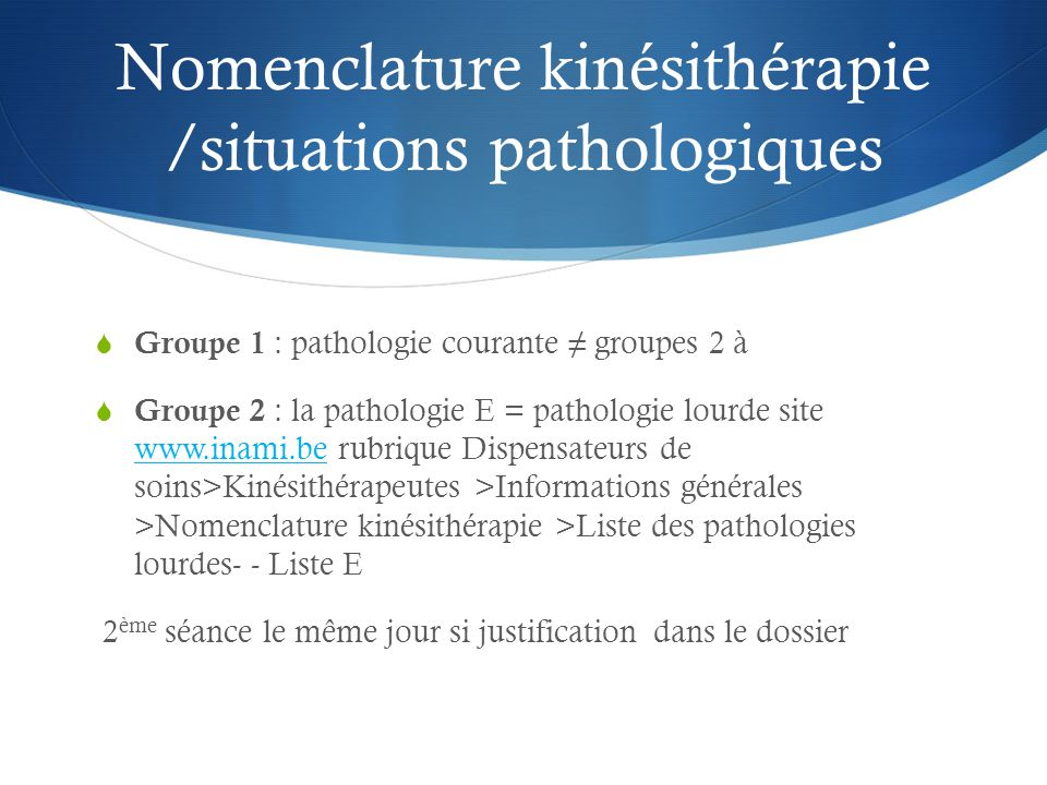 Nomenclature kinésithérapie /situations pathologiques