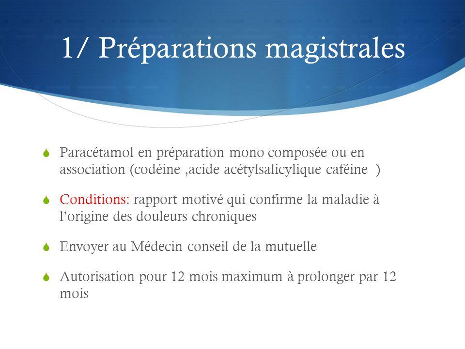 1/ Préparations magistrales