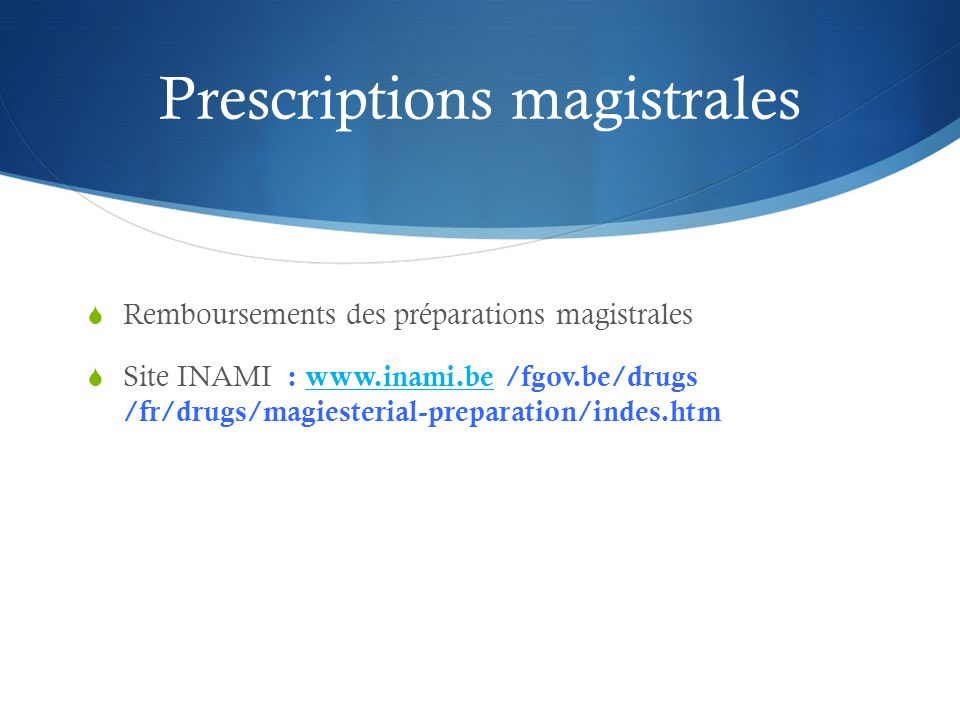 Prescriptions magistrales