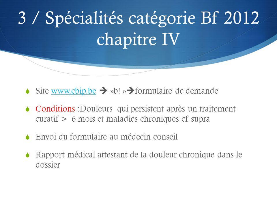 3 / Spécialités catégorie Bf 2012 chapitre IV