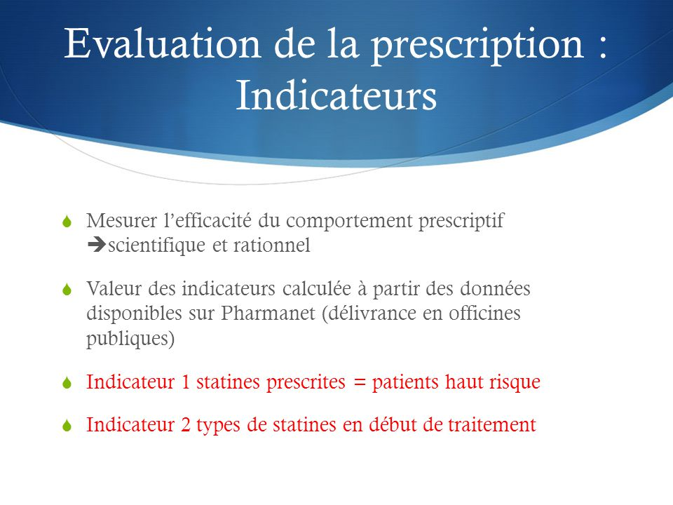 Evaluation de la prescription : Indicateurs