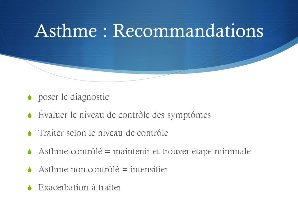 Asthme : Recommandations