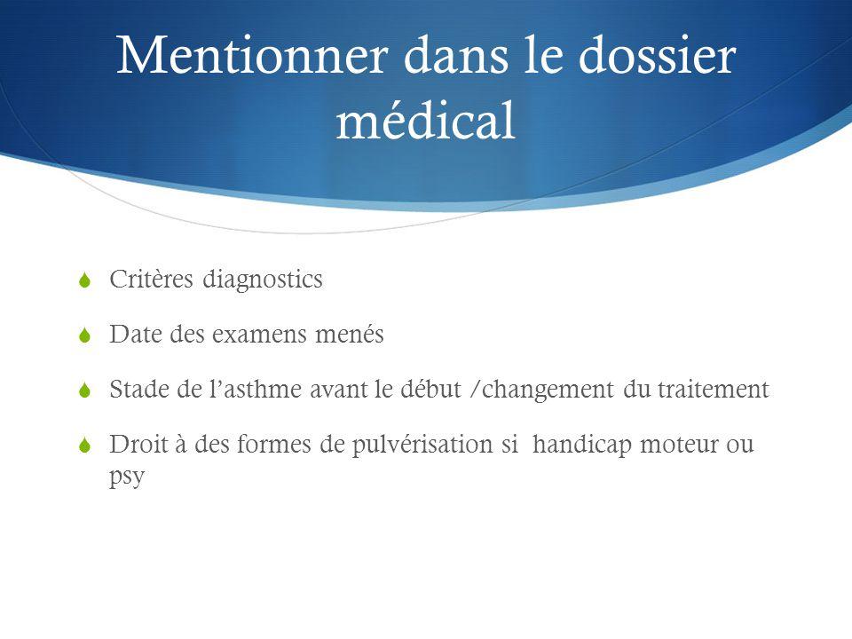 Mentionner dans le dossier médical