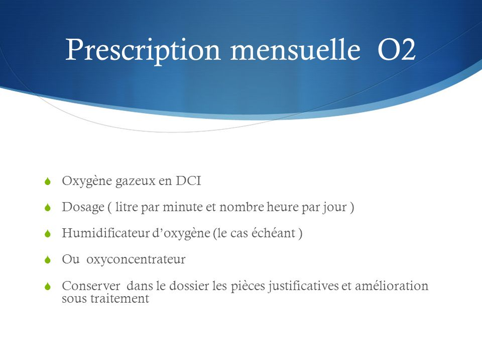 Prescription mensuelle O2