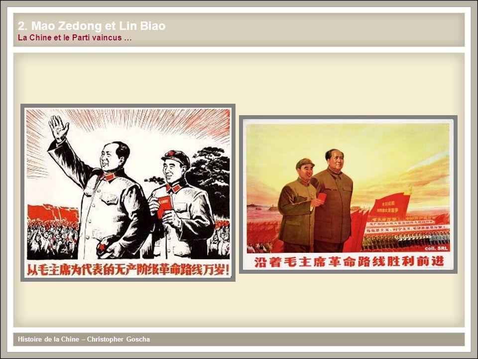 2. Mao Zedong et Lin Biao La Chine et le Parti vaincus …