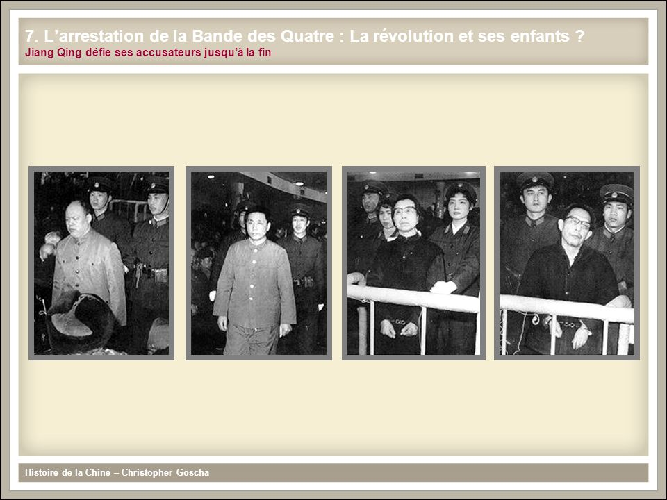 7. L'arrestation de la Bande des Quatre : La révolution et ses enfants
