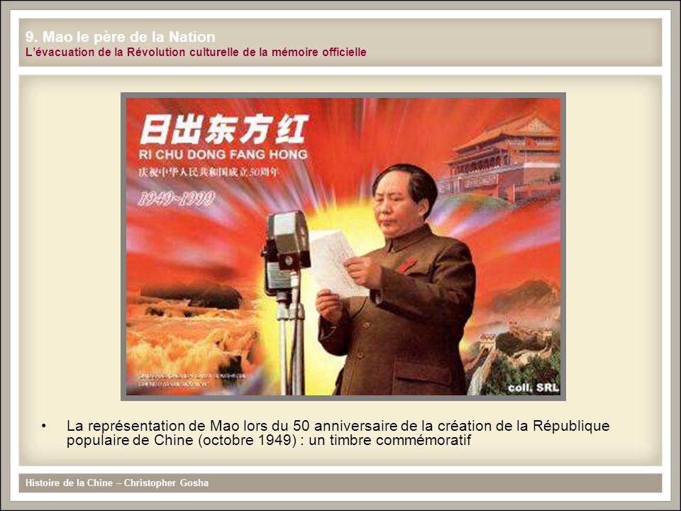 9. Mao le père de la Nation L'évacuation de la Révolution culturelle de la mémoire officielle