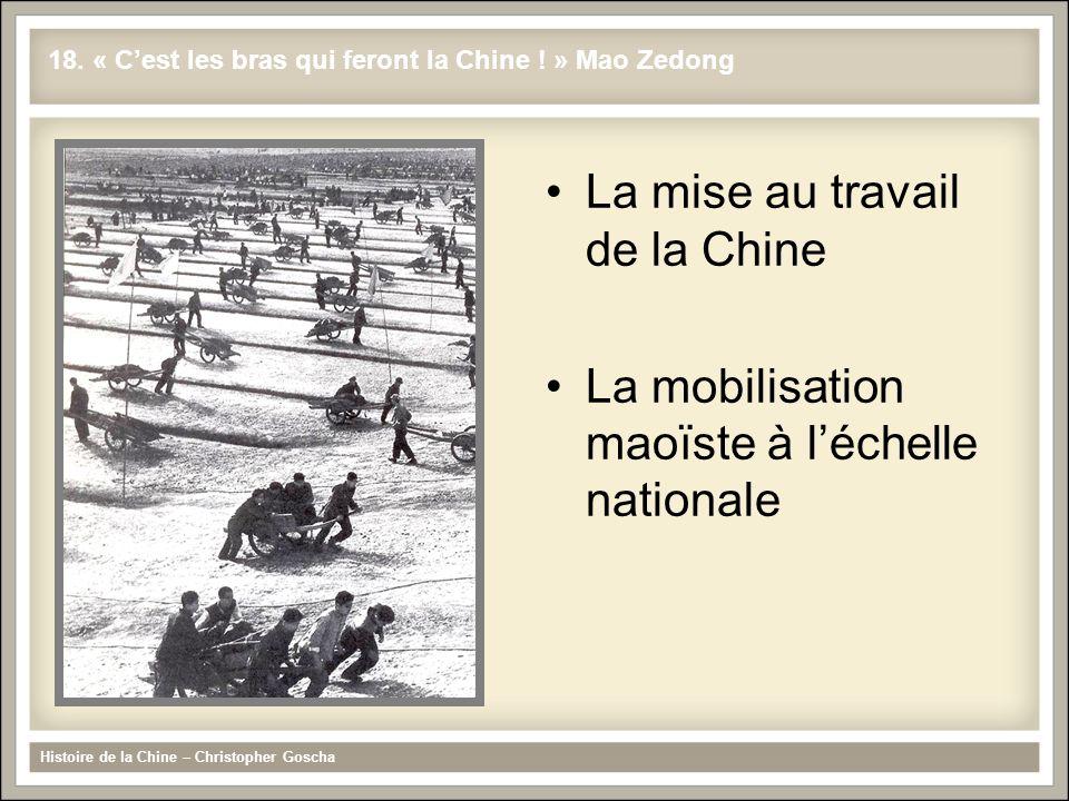 La mise au travail de la Chine