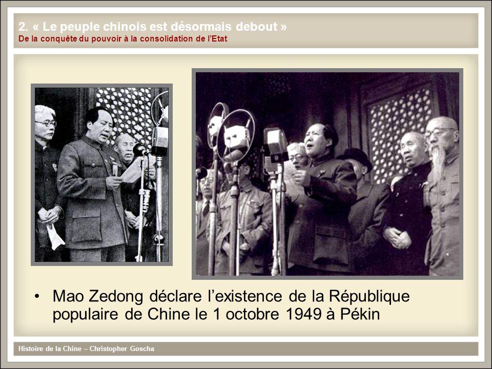 2. « Le peuple chinois est désormais debout » De la conquête du pouvoir à la consolidation de l'Etat