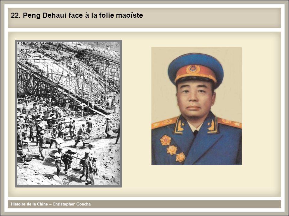 22. Peng Dehaui face à la folie maoïste