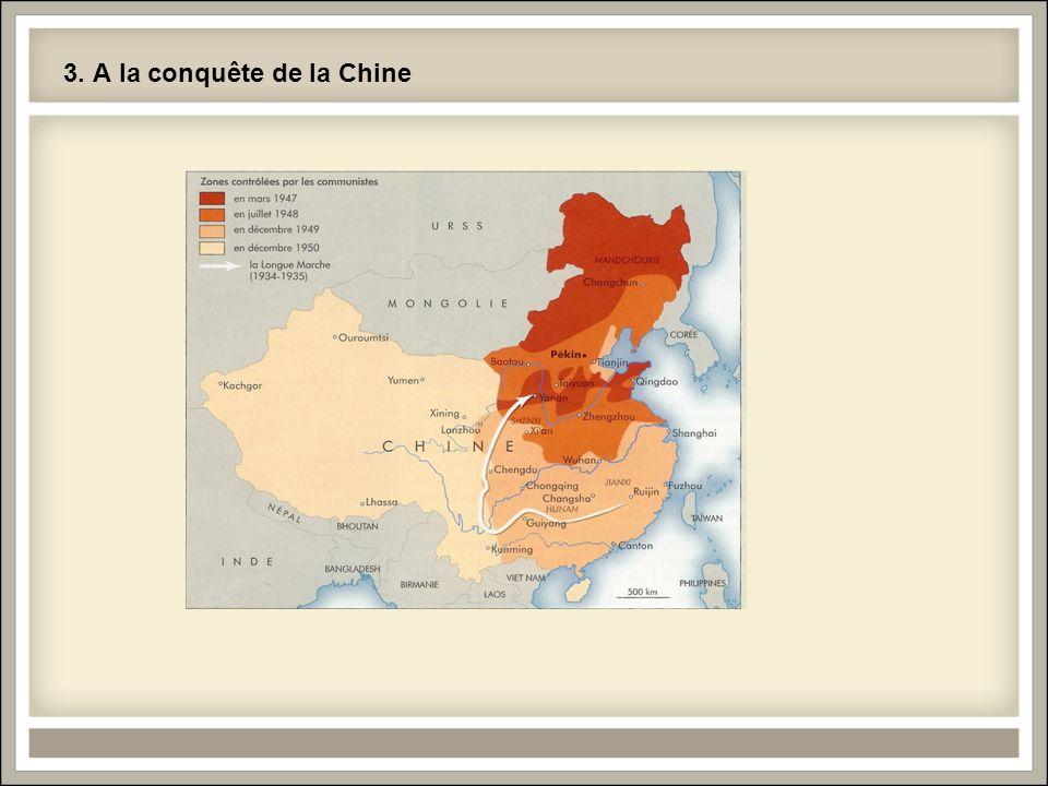 3. A la conquête de la Chine