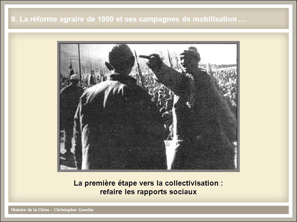 9. La réforme agraire de 1950 et ses campagnes de mobilisation …