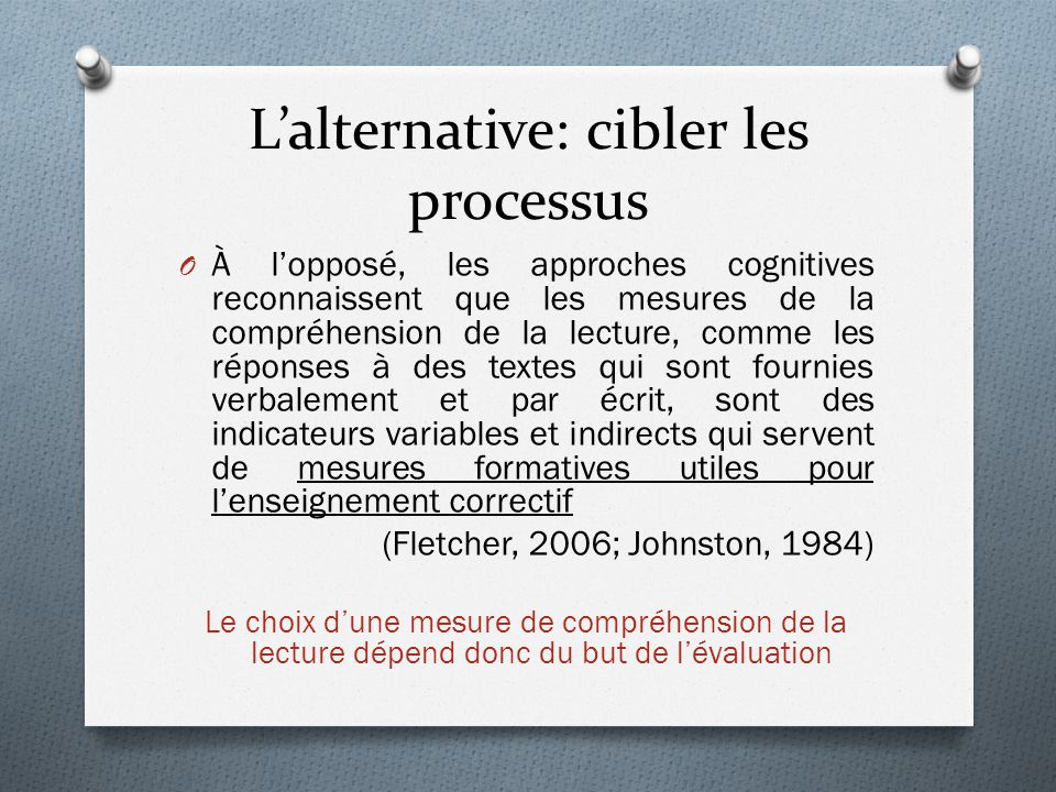 L'alternative: cibler les processus