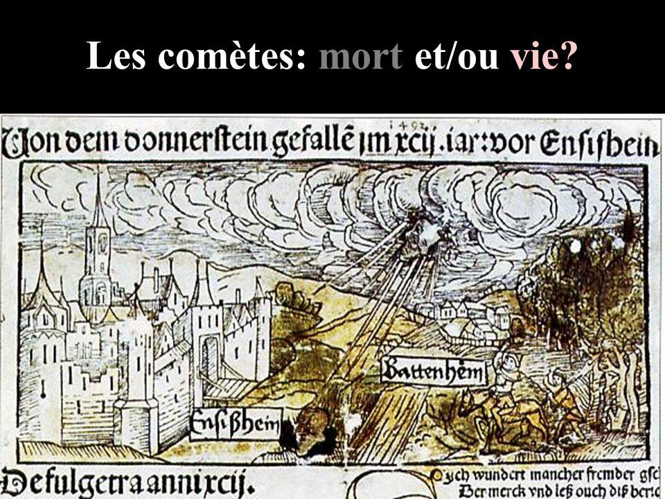 Les comètes: mort et/ou vie