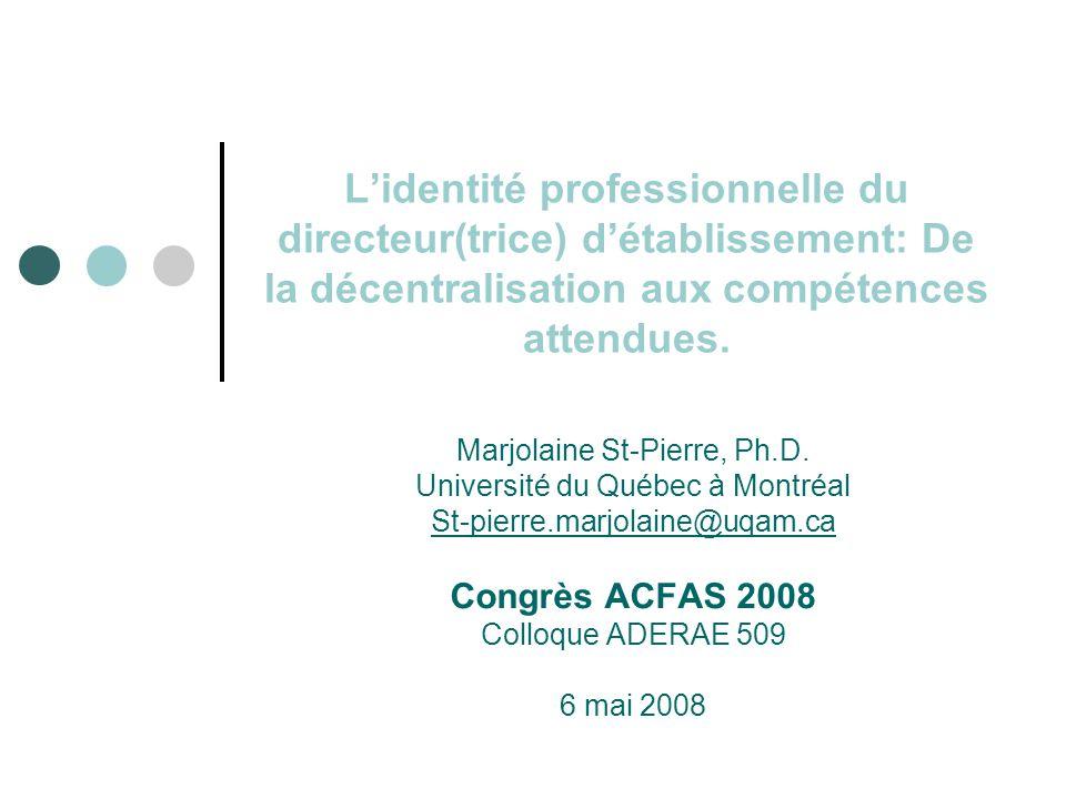 L'identité professionnelle du directeur(trice) d'établissement: De la décentralisation aux compétences attendues.