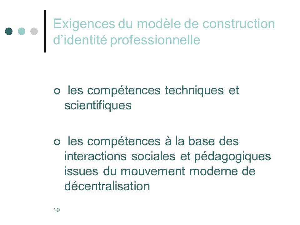 Exigences du modèle de construction d'identité professionnelle