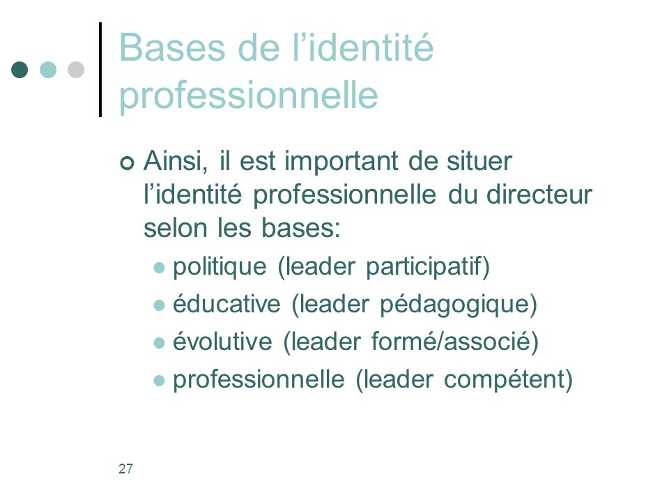 Bases de l'identité professionnelle