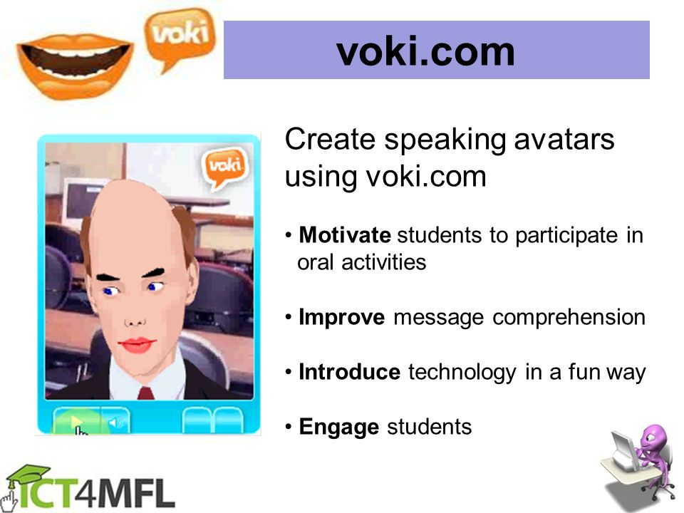 voki.com Create speaking avatars using voki.com