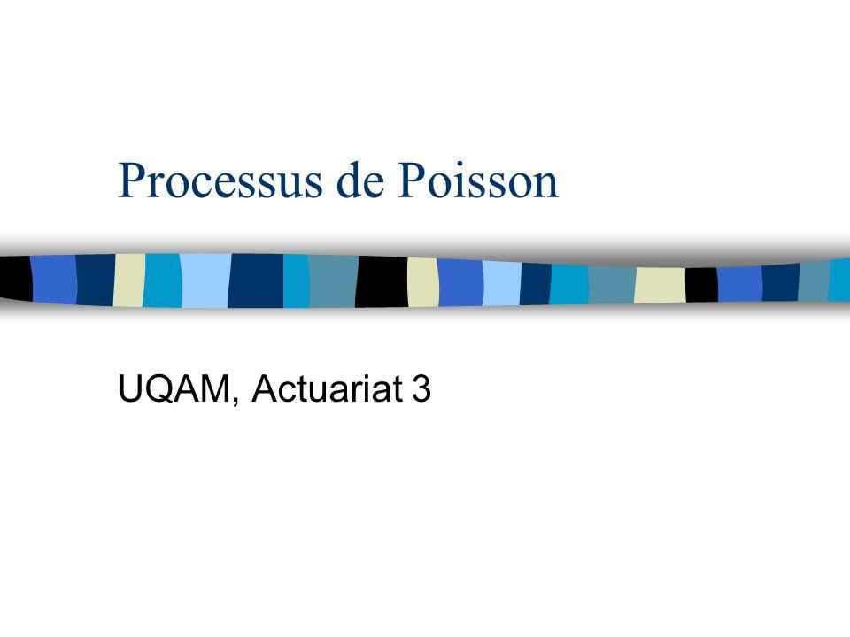 Processus de Poisson UQAM, Actuariat 3