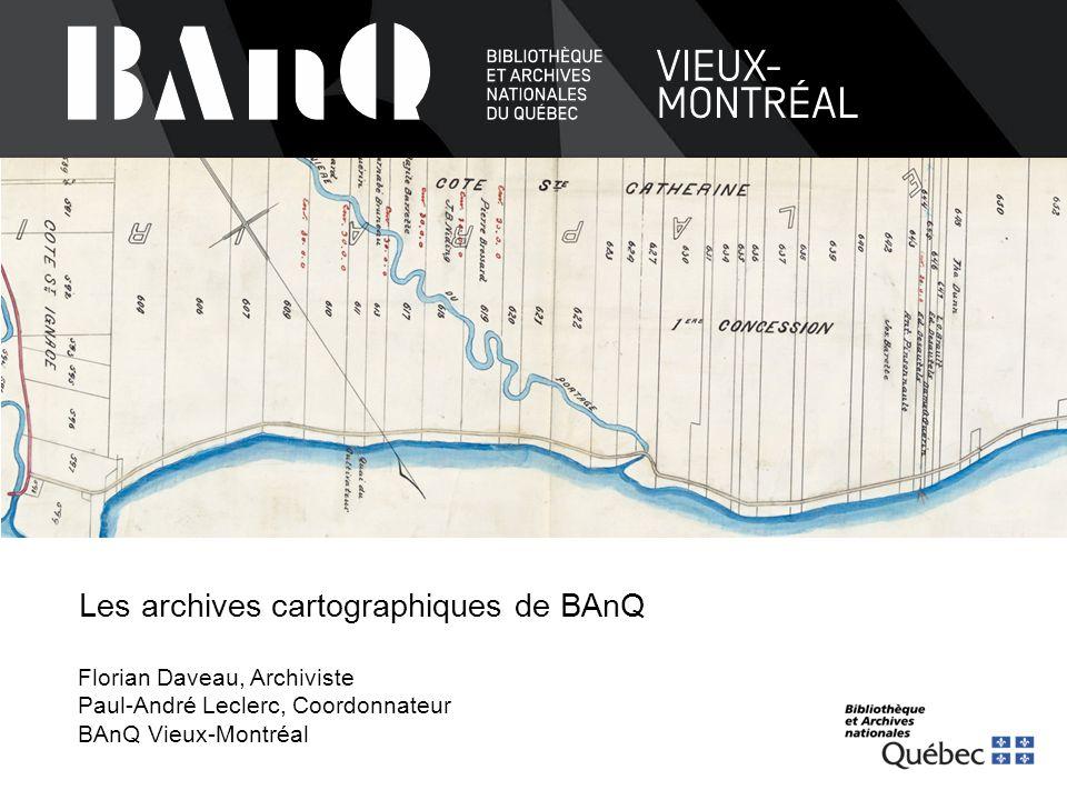 Les archives cartographiques de BAnQ