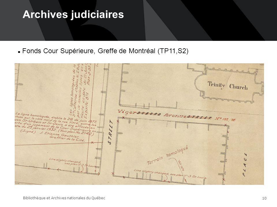 Archives judiciaires 14-06-17. Fonds Cour Supérieure, Greffe de Montréal (TP11,S2)