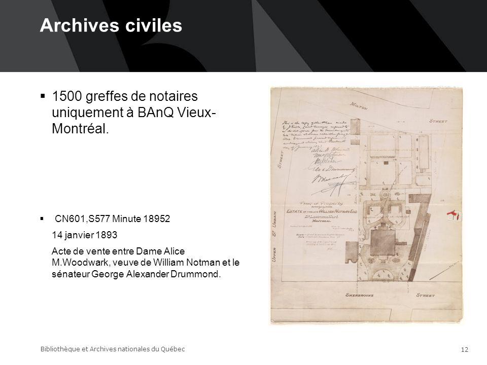 Archives civiles 14-06-17. 1500 greffes de notaires uniquement à BAnQ Vieux- Montréal. CN601,S577 Minute 18952.