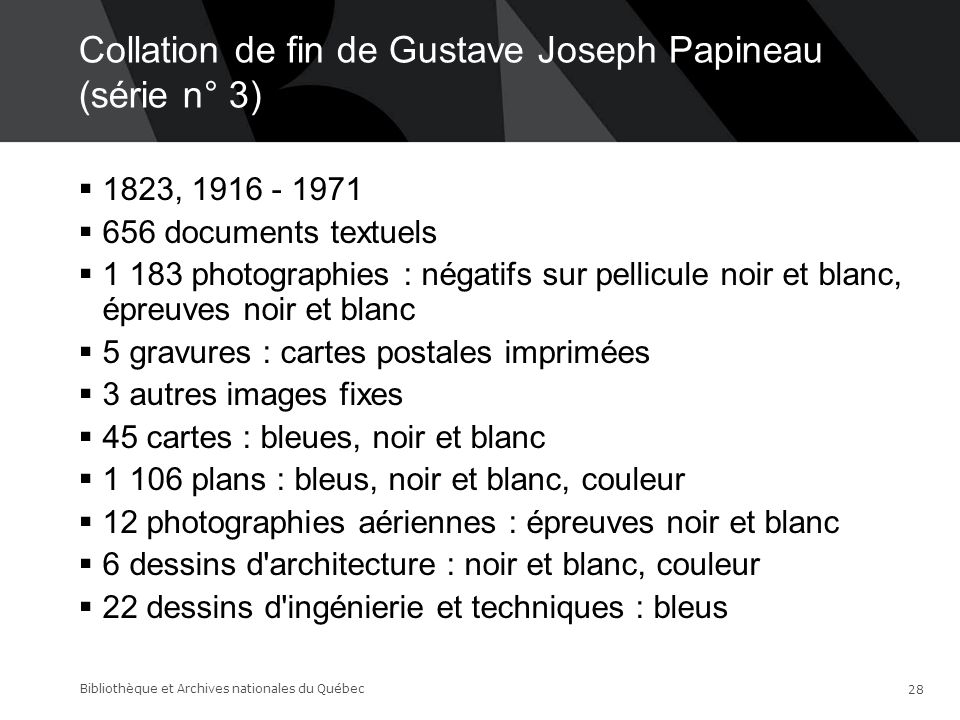 Collation de fin de Gustave Joseph Papineau (série n° 3)