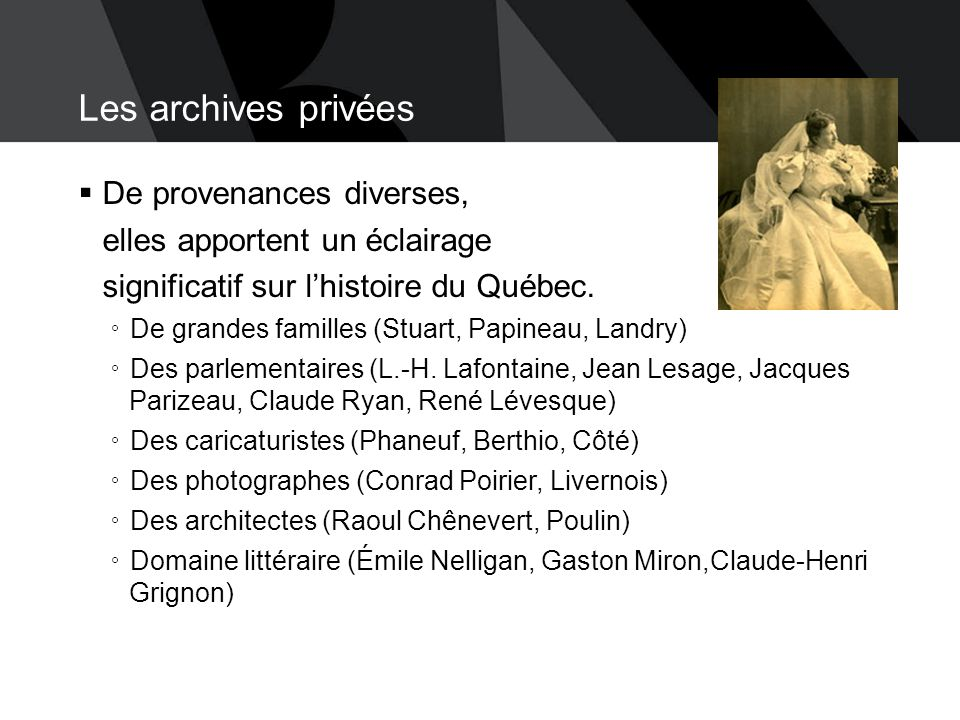 Les archives privées De provenances diverses,