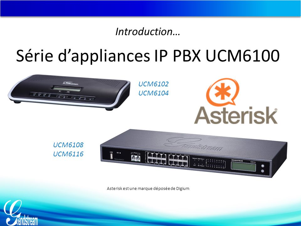 Série d'appliances IP PBX UCM6100