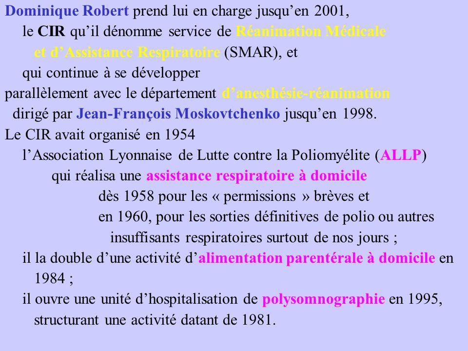 Dominique Robert prend lui en charge jusqu'en 2001,