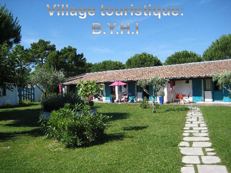 Village touristique: B.Y.H.I