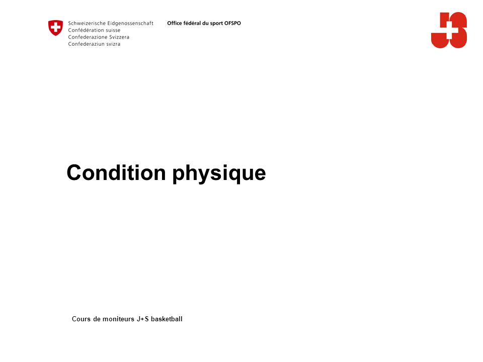 Condition physique Cours de moniteurs J+S basketball