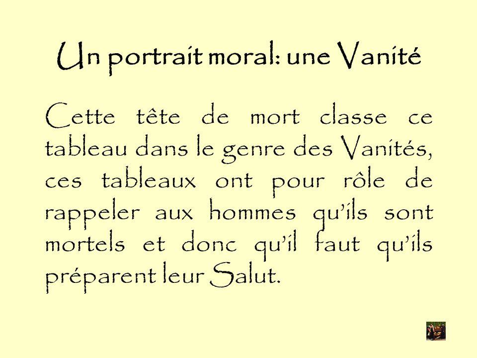 Un portrait moral: une Vanité