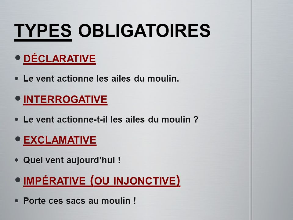 types obligatoires déclarative interrogative exclamative